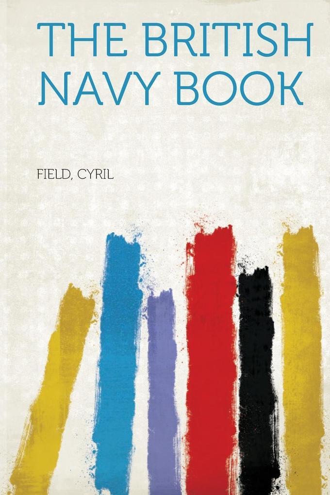 The British Navy Book als Taschenbuch von