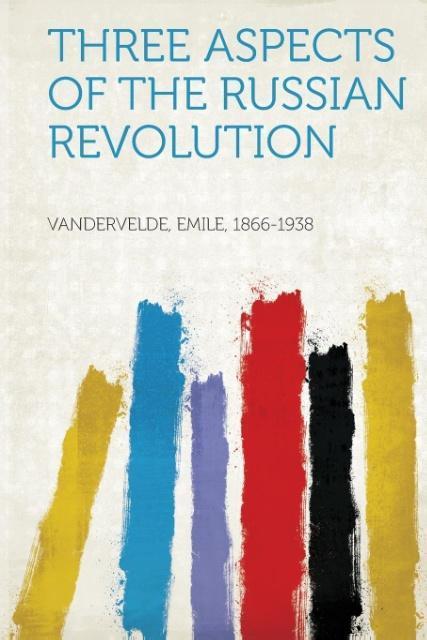 Three Aspects of the Russian Revolution als Tas...