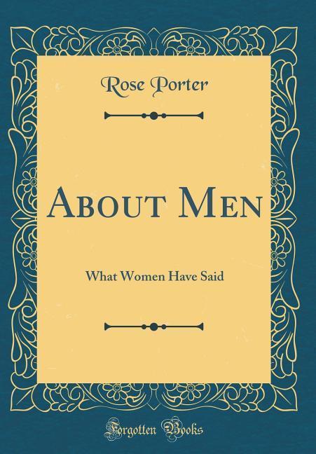 About Men als Buch von Rose Porter