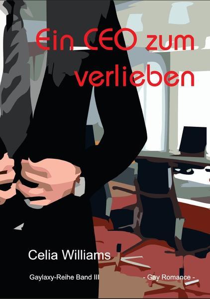 Ein CEO zum Verlieben als Buch