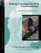 Modeling Archaeological Site Burial in Southern Michigan: A Geoarchaeological Synthesis