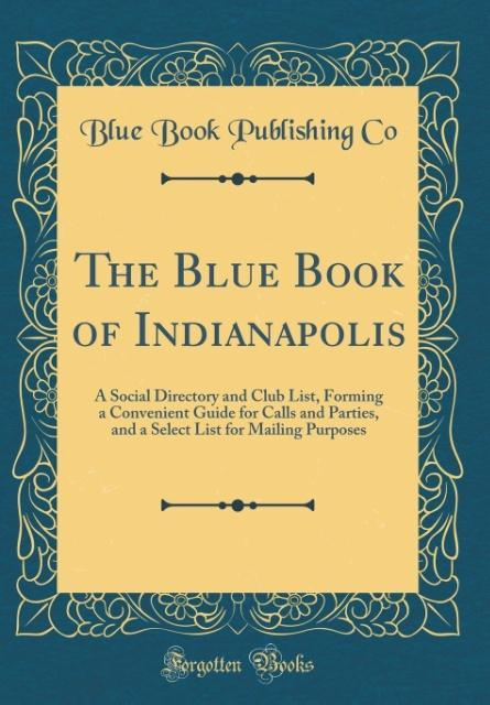 The Blue Book of Indianapolis als Buch von Blue...