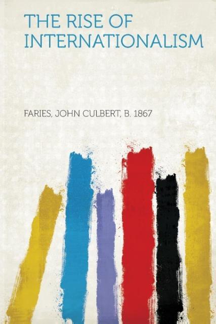The Rise of Internationalism als Taschenbuch von