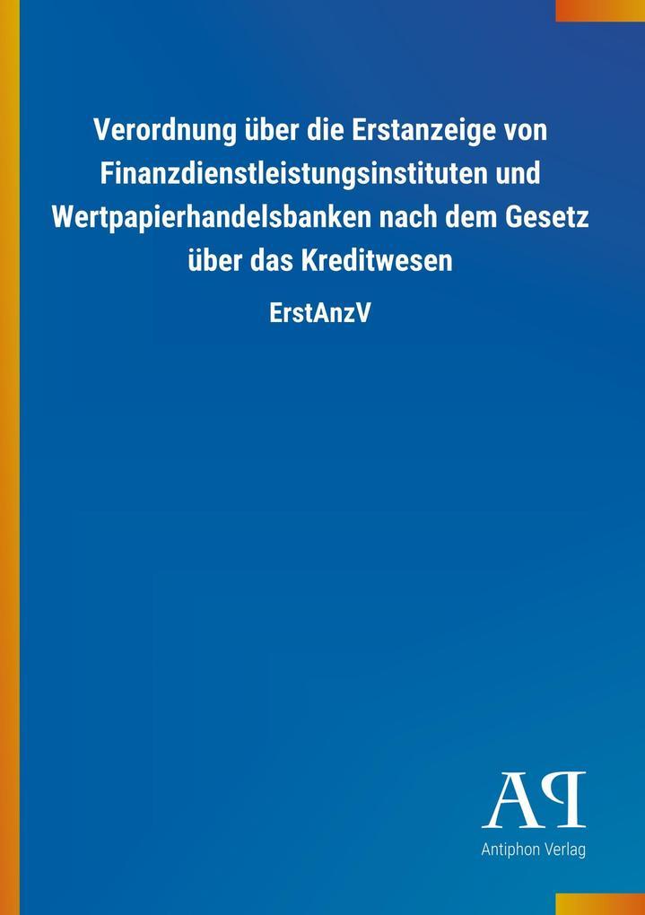 Verordnung über die Erstanzeige von Finanzdiens...