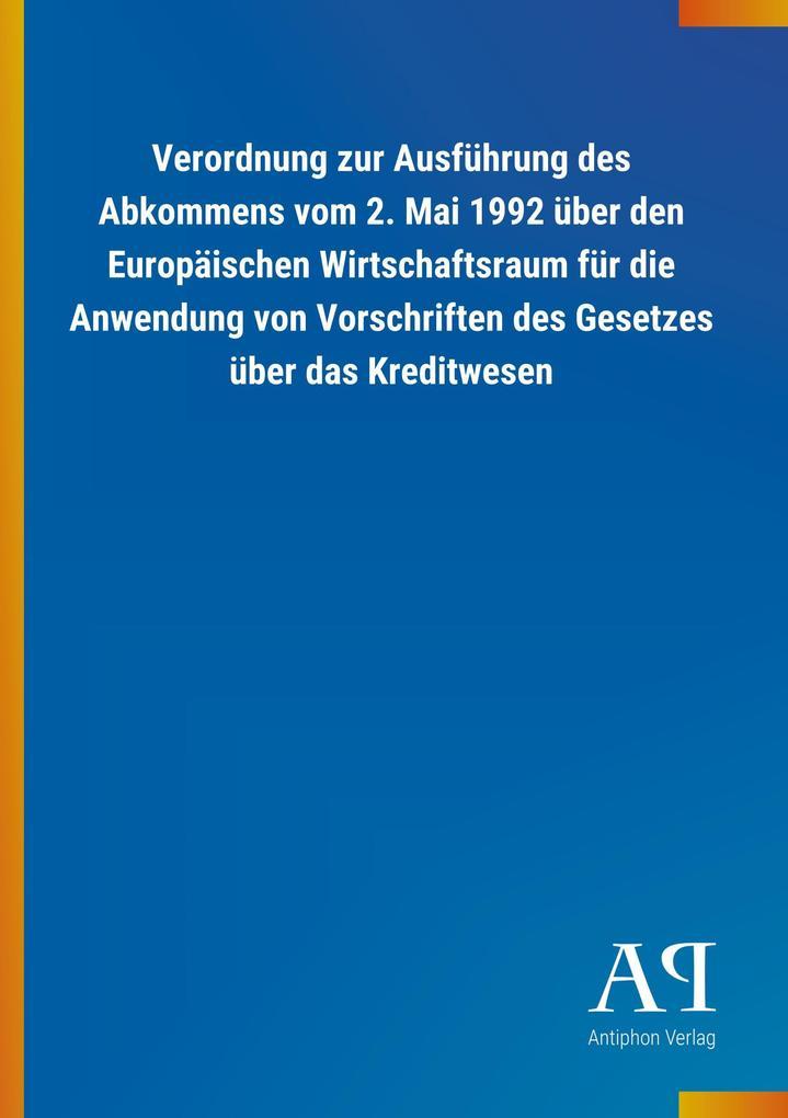 Verordnung zur Ausführung des Abkommens vom 2. ...
