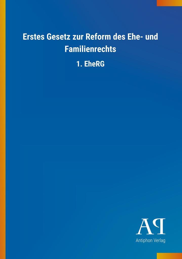 Erstes Gesetz zur Reform des Ehe- und Familienr...