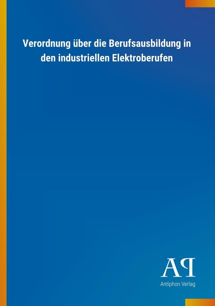 Verordnung über die Berufsausbildung in den ind...