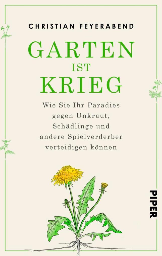 Garten ist Krieg als eBook Download von Christi...