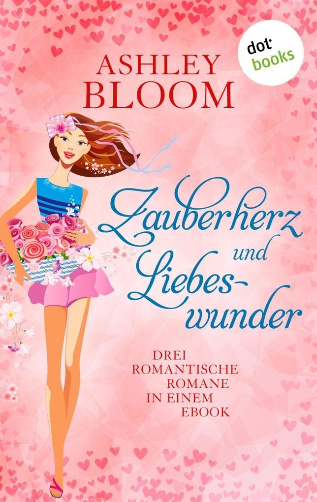 Zauberherz und Liebeswunder als eBook