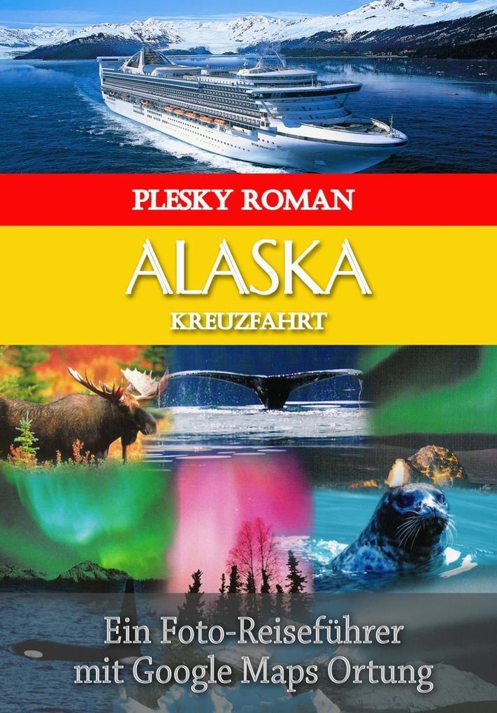 Alaska Kreuzfahrt als eBook Download von Roman ...