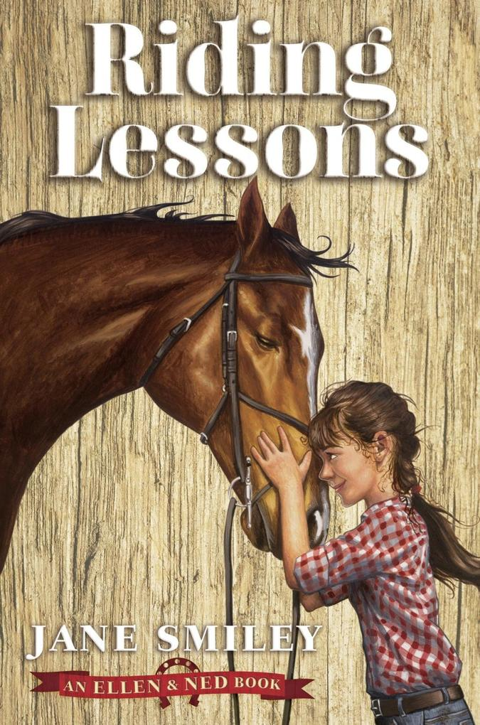 Riding Lessons (An Ellen and Ned Book) als eBoo...