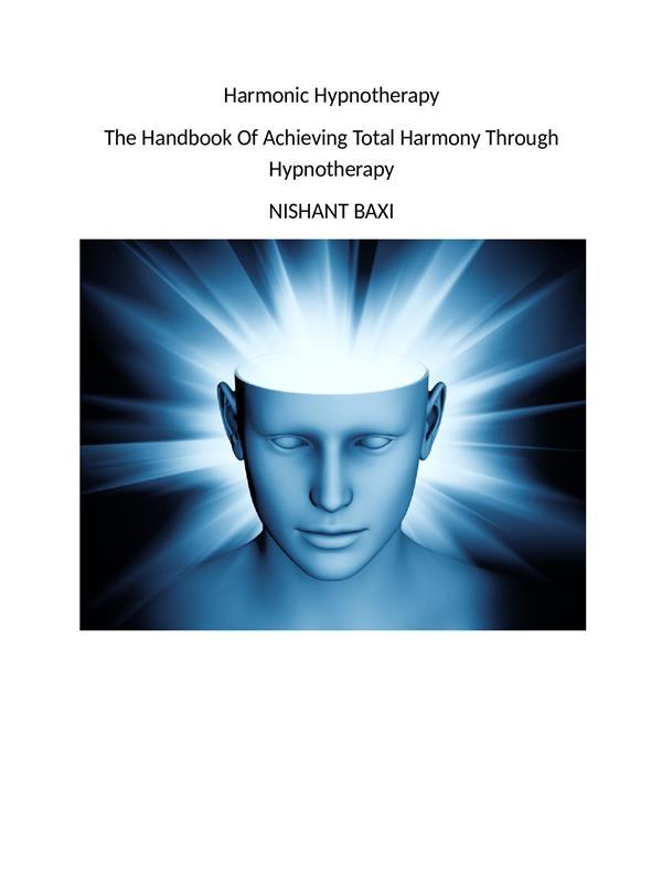 Harmonic Hypnotherapy als eBook Download von Nishant Baxi - Nishant Baxi