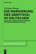 Die Markierung des Genitiv(s) im Deutschen