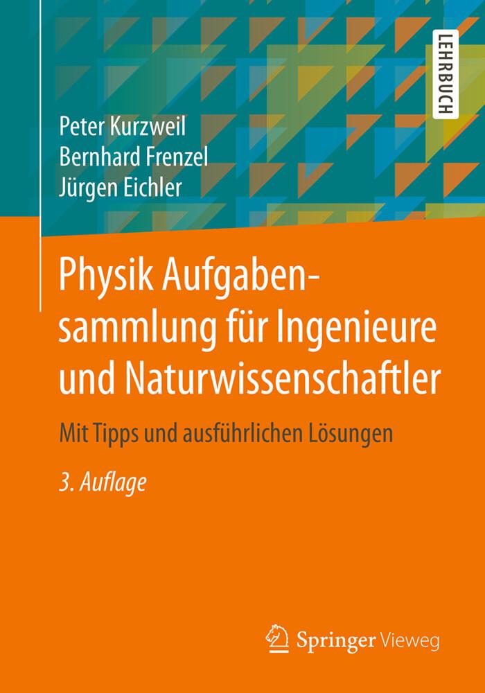 Physik Aufgabensammlung für Ingenieure und Natu...