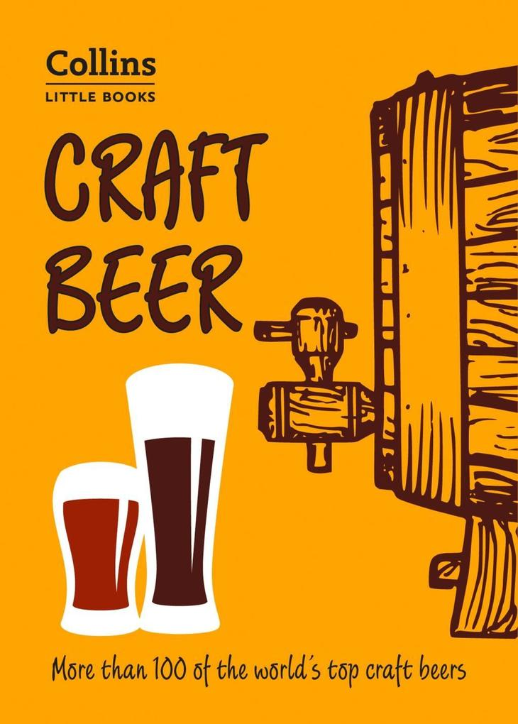 Craft Beer: More than 100 of the world´s top cr...