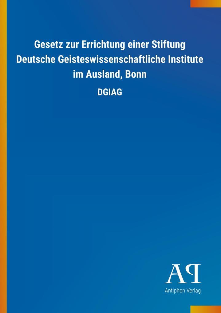 Gesetz zur Errichtung einer Stiftung Deutsche G...