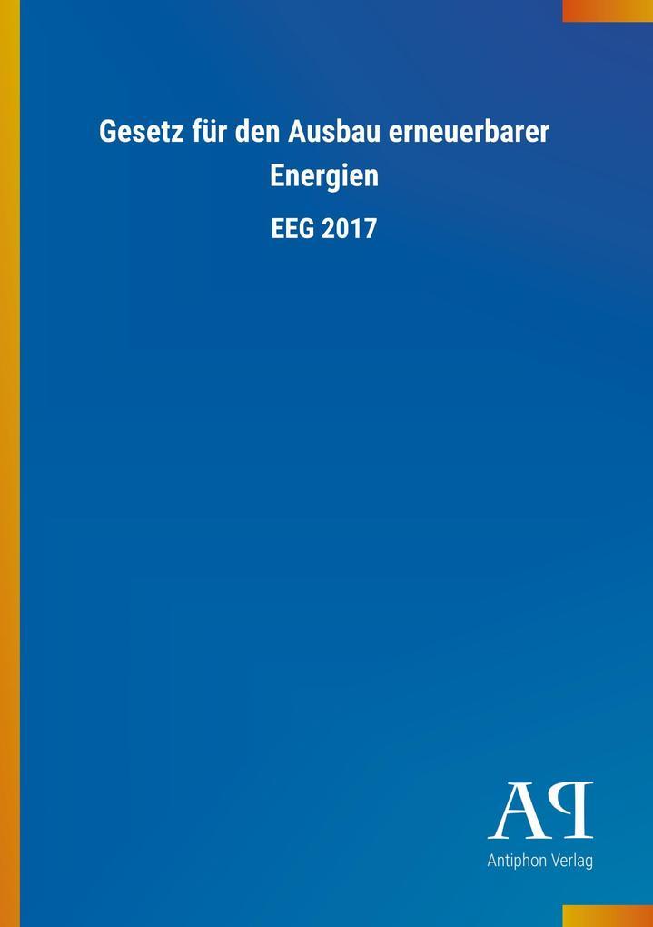 Gesetz für den Ausbau erneuerbarer Energien als...