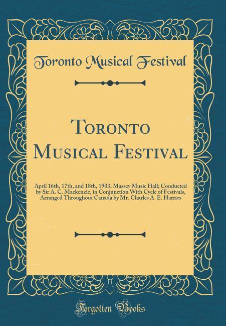 Toronto Musical Festival als Buch von Toronto M...