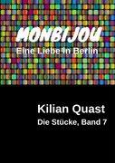 MONBIJOU - Eine Liebe in Berlin - Die Stücke, Band 7