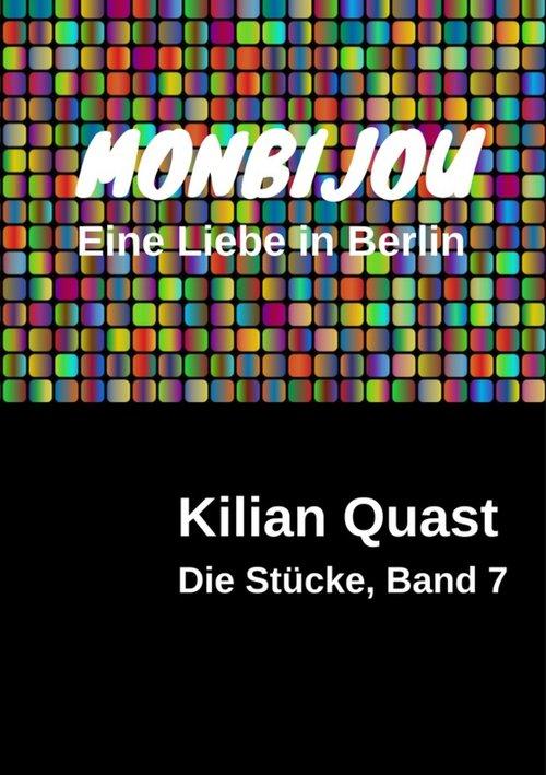 MONBIJOU - Eine Liebe in Berlin - Die Stücke, Band 7 als eBook