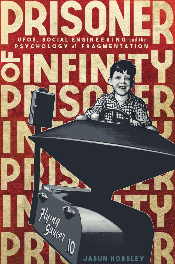 Prisoner of Infinity als eBook Download von Jas...