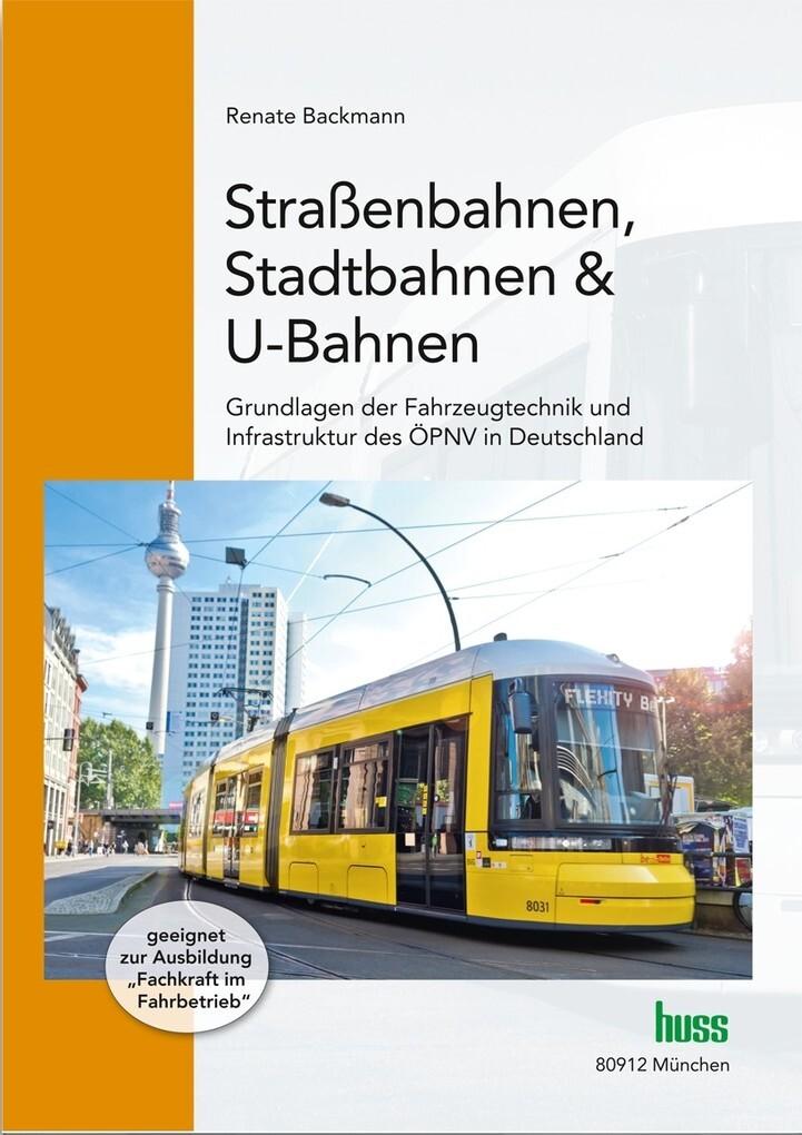 Straßenbahnen, Stadtbahnen & U-Bahnen als eBook...
