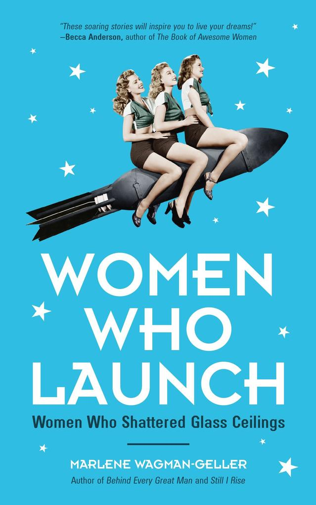 Women Who Launch als eBook Download von Marlene...