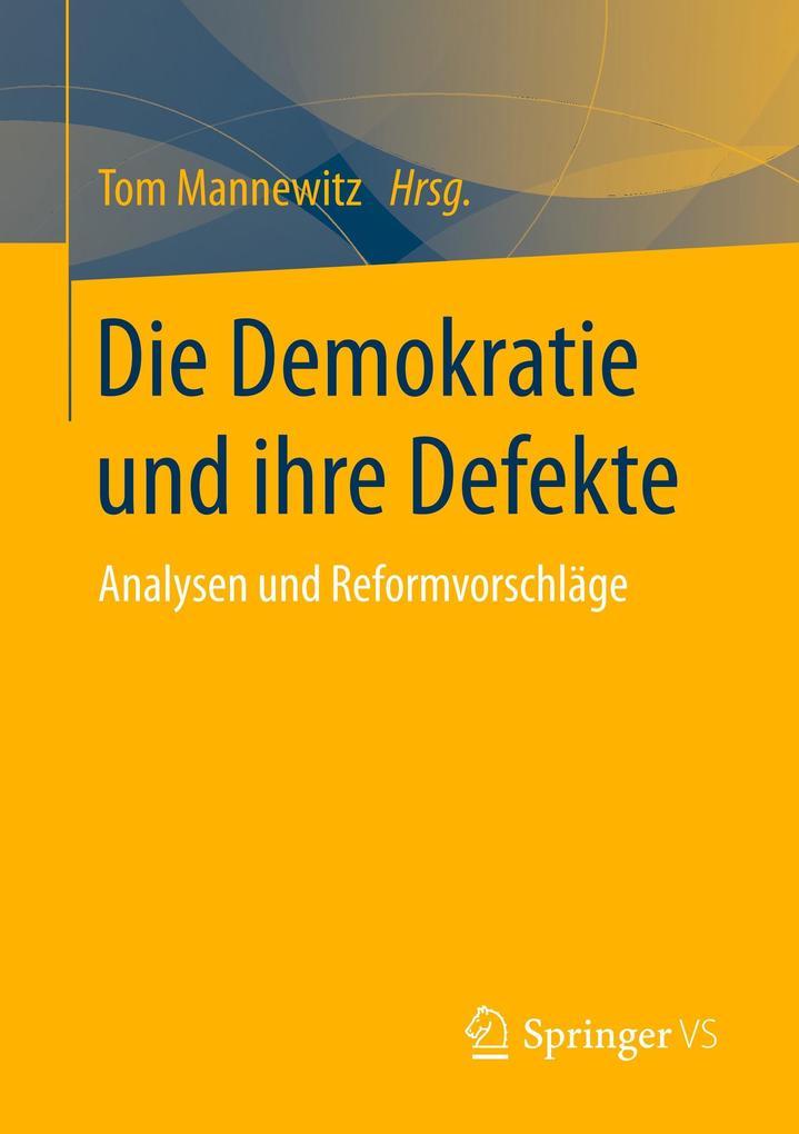 Die Demokratie und ihre Defekte als Buch von