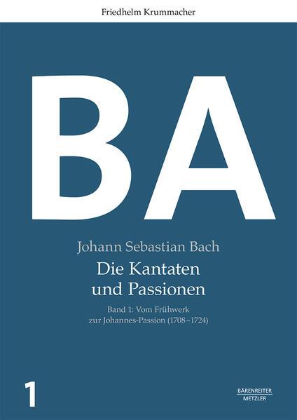 Johann Sebastian Bach: Die Kantaten und Passionen als Buch