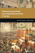 Parlamente in Europa / Parlamentarismuskritik und Antiparlamentarismus in Europa