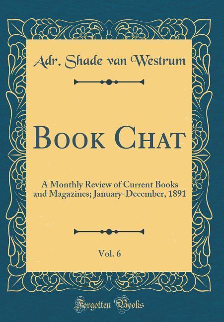 Book Chat, Vol. 6 als Buch von Adr. Shade van W...