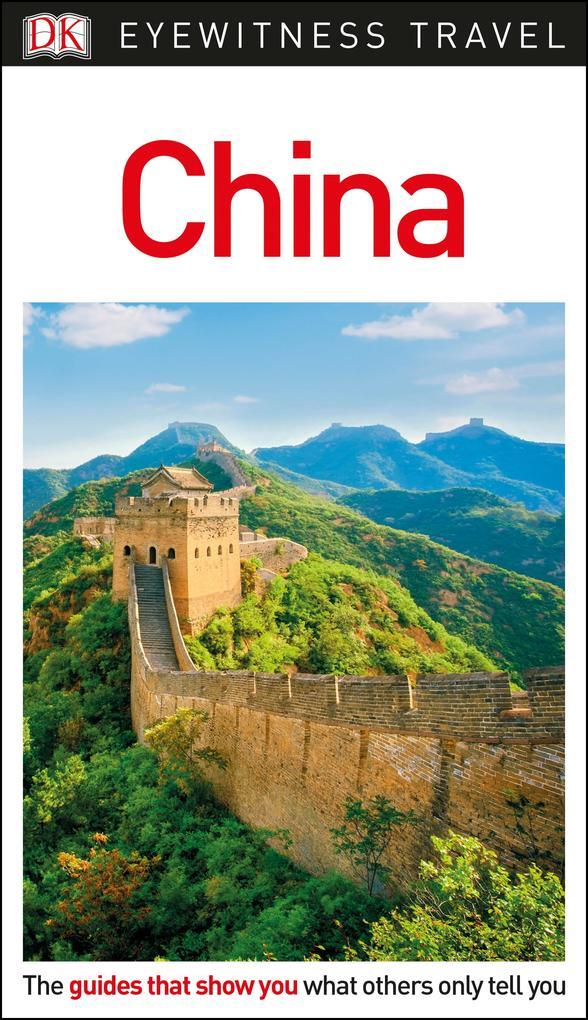 DK Eyewitness Travel Guide China als Buch von D...