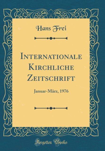 Internationale Kirchliche Zeitschrift als Buch ...