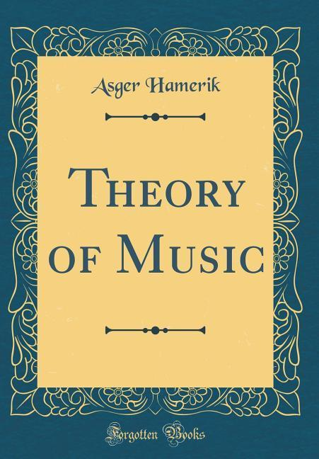 Theory of Music (Classic Reprint) als Buch von ...