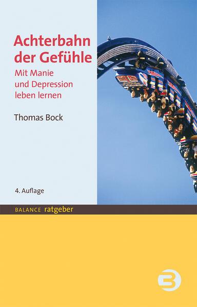 Achterbahn der Gefühle als Buch von Thomas Bock