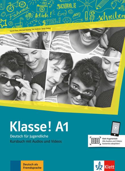 Klasse! A1. Kursbuch mit Audios und Videos online als Buch (kartoniert)