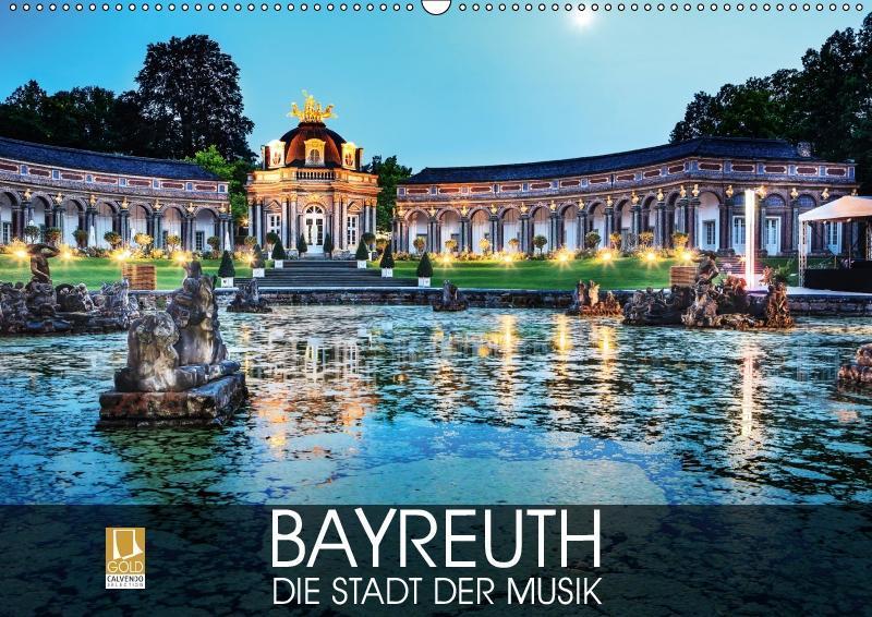 Bayreuth - die Stadt der Musik (Wandkalender 20...