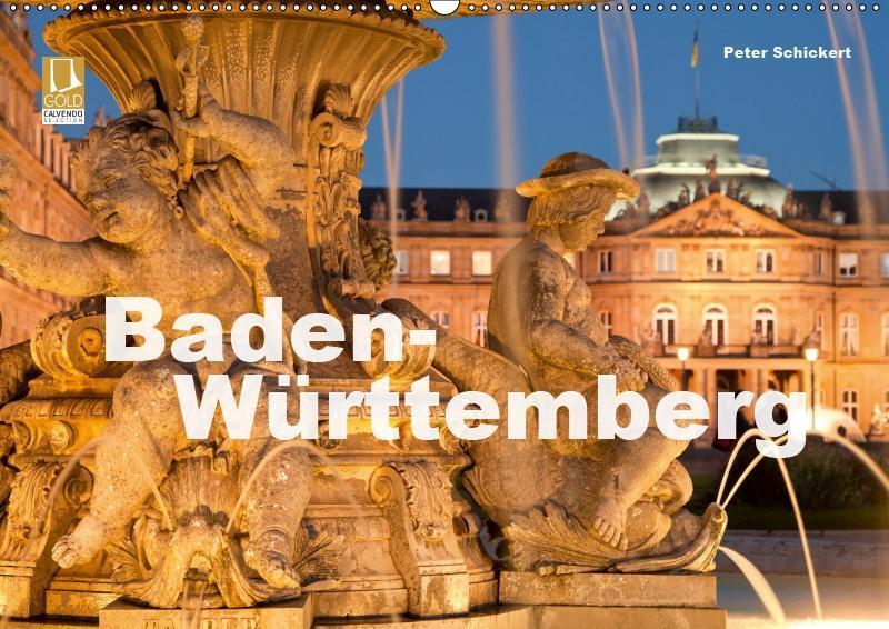 Baden-Württemberg (Wandkalender 2019 DIN A2 quer)