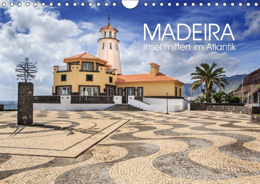 Madeira - Insel mitten im Atlantik (Wandkalende...