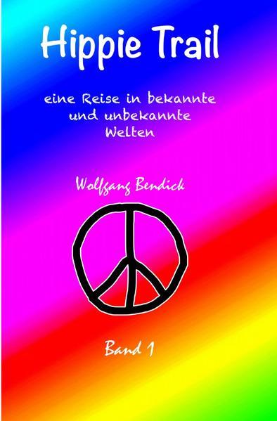 Hippie Trail 1 als Buch (kartoniert)