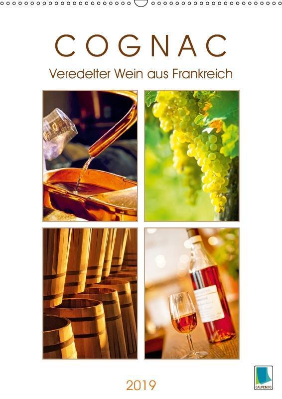 Cognac: Veredelter Wein aus Frankreich (Wandkal...