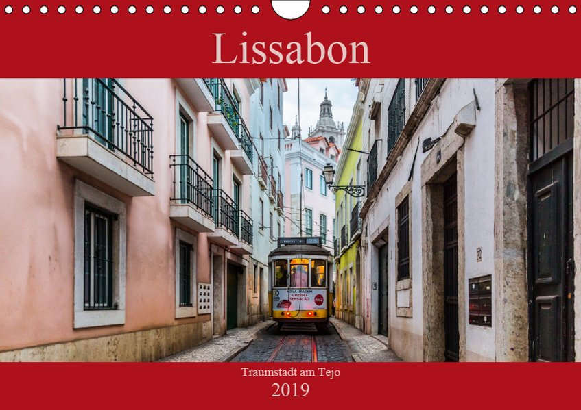 Lissabon - Traumstadt am Tejo (Wandkalender 201...