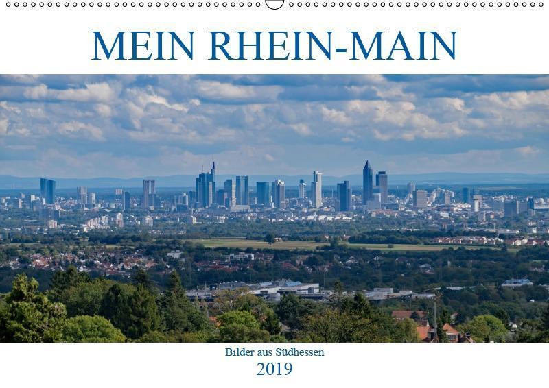 Mein Rhein-Main - Bilder aus Südhessen (Wandkal...