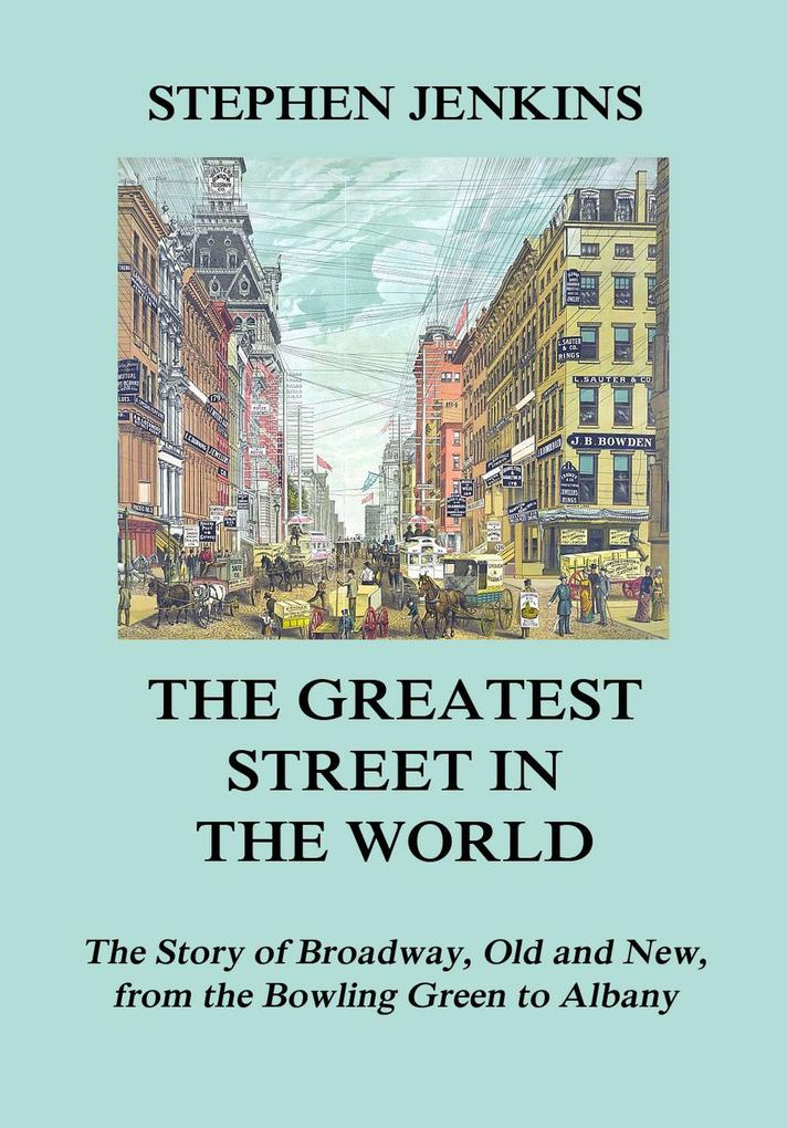 The Greatest Street in the World als eBook Down...