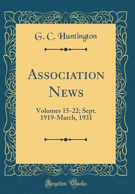 Association News als Buch von G. C. Huntington