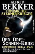 Chronik der Sternenkrieger - Der Drei-Sonnen-Krieg (Sunfrost Sammelband, #12)