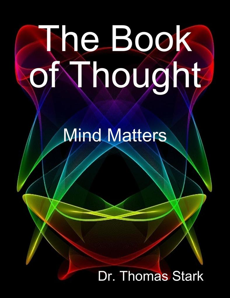 The Book of Thought: Mind Matters als eBook Dow...