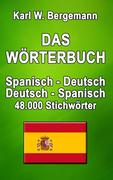 Das Wörterbuch Spanisch-Deutsch / Deutsch-Spanisch