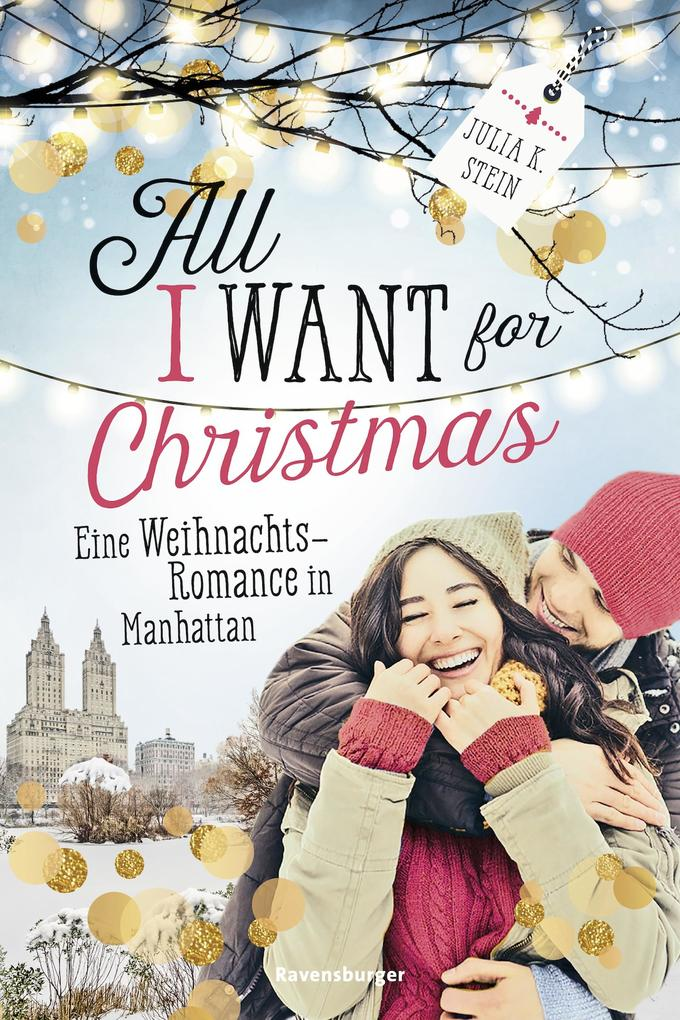 All I Want for Christmas. Eine Weihnachts-Romance in Manhattan als eBook