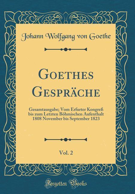 Goethes Gespräche, Vol. 2 als Buch von Johann W...